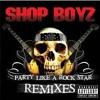 Party Like A Rockstar (remix)