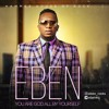 Eben - God All By Yourself 🕎[Download on Itunes] [Click soundcloud follow button]