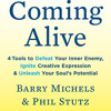 Coming Alive by Barry Michels, Phil Stutz, read by Phil Stutz, Barry Michels