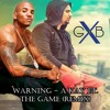 Warning A Kay Ft The Game Remix Mp3