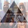 Sirusho - Vuy aman (feat. Sebu) ( www.france-formation.am )