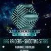 Bag Raiders Shooting Stars Gunball Bootleg [ Free Download ] Mp3