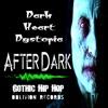 "Dark Heart Dystopia: ""After Dark"" (Gothic Electro Industrial Hip Hop)"