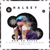 Halsey Now Or Never C Barts And Brayden Cassar Bootleg Free Download Mp3