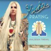 Kesha - Praying (Nalsegia Tweak)