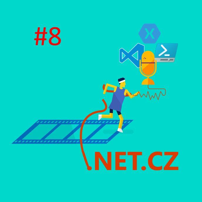 .NET.CZ(Episode.08) - Verzujeme jak o život