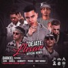 Déjate Llevar (Oficial Remix) - Darkiel ❌ Juhn El All Star ❌ Darell ❌ Almighty ❌ Miky Woodz ❌ Pusho