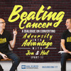 177: Beating Cancer: A Dialogue On Converting Adversity into Advantage with Jon and Hal  (Part 1)