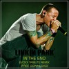 In The End(Evoxx TRIBUTE Remix)FREE DOWNLOAD!