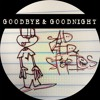 Sad Kid Stories - Goodbye & Goodnight (Produced By Jay Fehrman)
