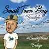Small Town Boy (Freestyle)