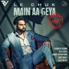 Aa Le Chak Main Aa Geya - Parmish Verma (FULL SONG) | Latest Punjabi Songs 2017