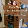 Alice In Chains Man In The Box Cover Lorchie Mammik Feat Conrad Mp3