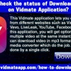 How To Check The Status Of Downloading Videos On Vidmate Application?