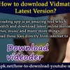 How To Download Vidmate Latest Version?