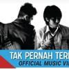 Last Child - Tak Pernah Ternilai (Official Video) #TPT
