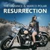 PPK - Resurrection (The Distance & Marco Polar Remake) (Radio Mix)
