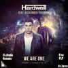 Hardwell Ft. Alexander Tidebrink - We Are One | Free FLP | FL Studio Remake