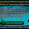 How To Download Vidmate Application On Your Blackberry Mobile To Download Videos From YouTube?