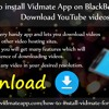 How To Install Vidmate App On BlackBerry Mobile To Download YouTube Videos?