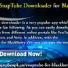 SnapTube Downloader for BlackBerry Devices