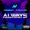 A1 Ft. Chris Brown & Ty Dolla Sign - Always