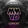 💔 Copycat 💔 Mp3