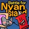 Battle For Nyan Island