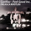 Gorillaz - Feel Good Inc. (Falasca Bootleg)[FREE DOWNLOAD]