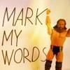 MARK MY WORDS #18 – Der Wrestling-Podcast (WWE Battleground, GFW, GLOW, Roman Reigns)