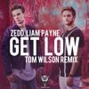 Zedd & Liam Payne - Get Low (Tom Wilson Remix) [Free Download - Buy link]