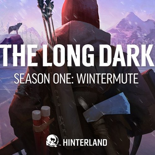 The Long Dark - Main Theme by Monarch Audio