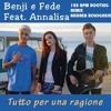 Benji E Fede E Annalisa Tutto Per Una Ragione 128 Bpm Bootleg Remix