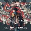 All Time low - Good Times (cover)| Tom Adams