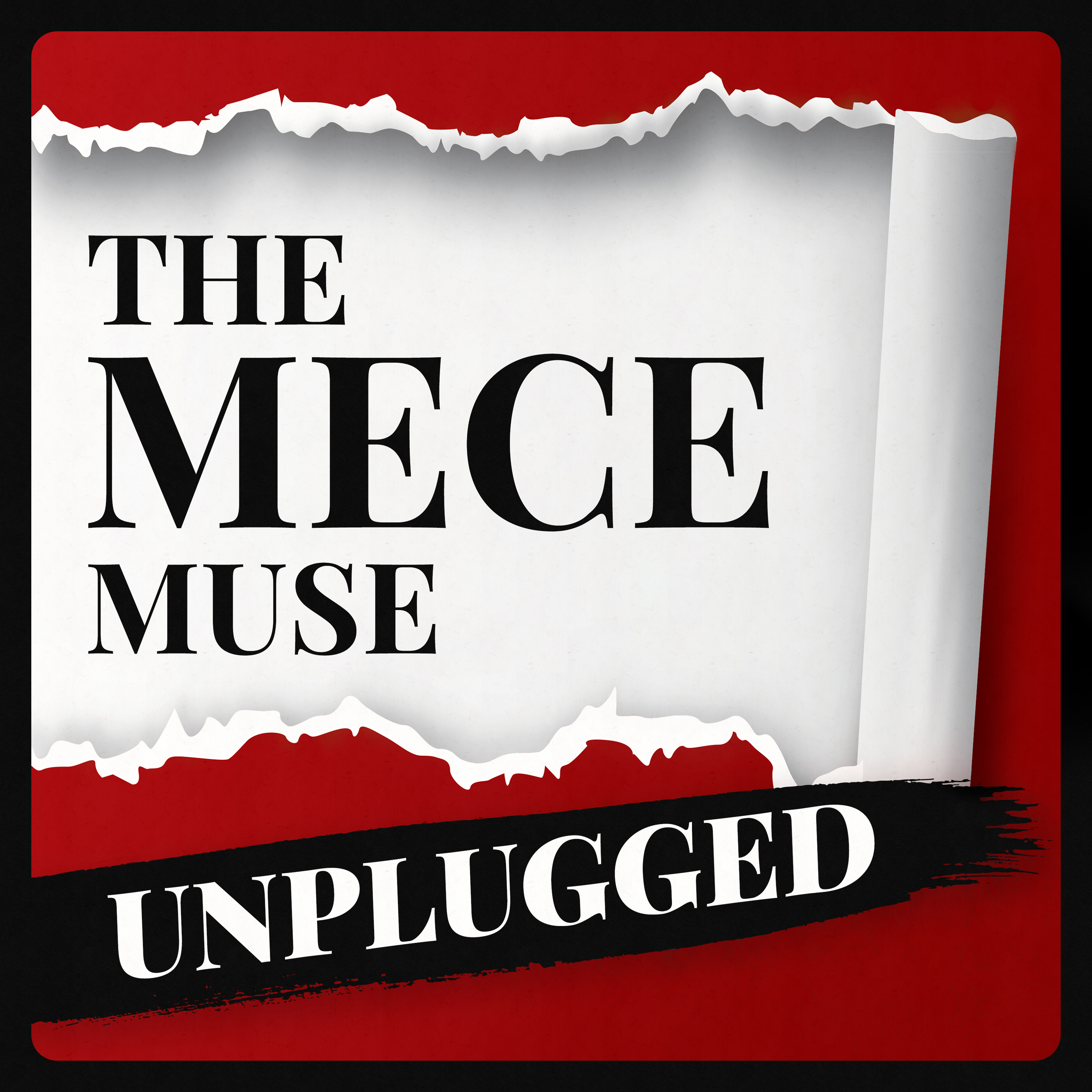 The MECE Muse Unplugged Podcast - Empowering Go-Getters on Their Journey to Greatness