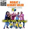 Alvaro Soler , Morat - Yo Contigo, Tú Conmigo (SOCIEVOLE Bootleg)