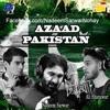 Azaad Pakistan Nadeem Sarwar Ali Shanawar Ali Jee