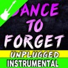 Dance to Forget by TryHardNinja (Unplugged)[Instrumental]