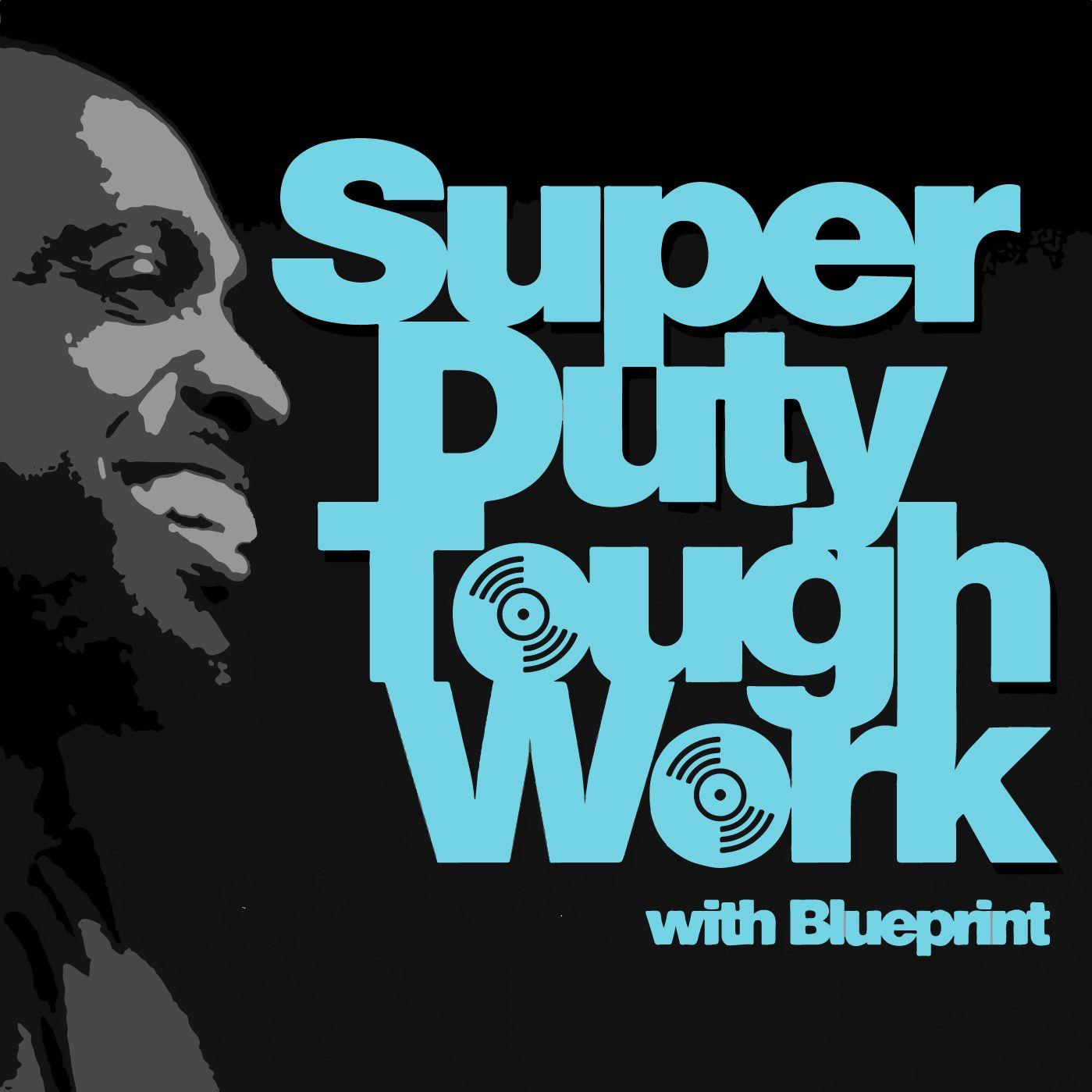 Super Duty Tough Work Podcast | Podbay