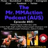 Episode #85 - Interview with Joshua Culibao (Australian Top Team & Igor MMA)