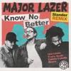 MAJOR LAZER - KNOW NO BETTER (SLANDER REMIX)