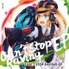 Can't Stop Raving(TAMO remix)wip