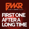 FMKR - First One after a Long Time
