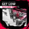 Zedd & Liam Payne - Get Low (Rockwind Remix)