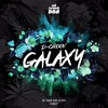 Galaxy - D-Groov (ft. Hola Vano) [OUT NOW by SÓ TRACK BOA]