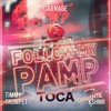 Andrea Damante X Carnage Ft Timmy Trumpet & KSHMR - FOLLOW MY PAMP X TOCA (CLAUDE MASHUP)