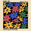 Not97 Season One — Episode Five Feat Flo Kennedy Mp3