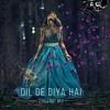 Dil De Diya Hai Chillout Remix