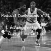 Podcast Dunkhebdo épisode 71: La (probable) arrivée de Kyrie Irving aux Celtics