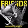 Justin Bieber, BloodPop - Friends (Blaze U Remix) SC EDIT*BUY=FREE DOWNLOAD*